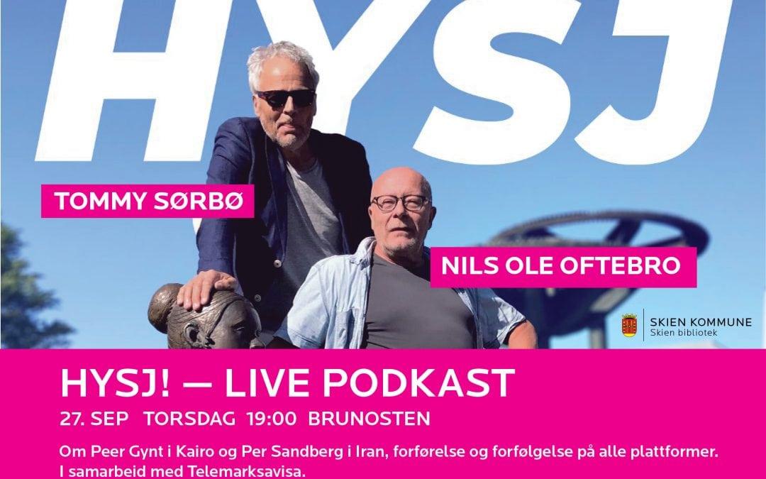 HYSJ – Nils Ole Oftebro og Tommy Sørbø live på Brunosten