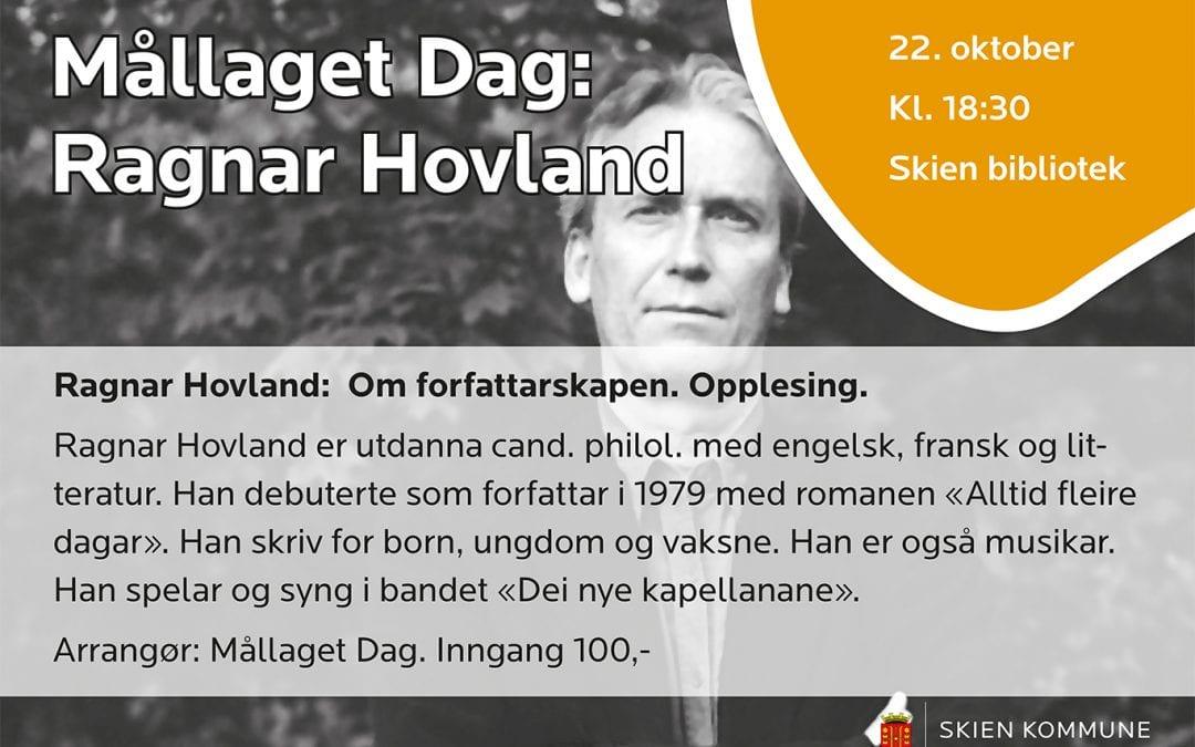 Mållaget Dag: Ragnar Hovland